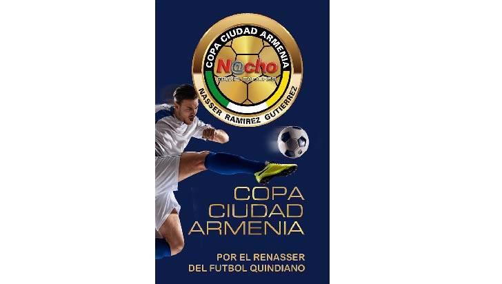Presentan la Copa  Ciudad Armenia 'Nacho  Computadores' Hoy se hará la presentación oficial de la Copa Ciudad Armenia Nacho Computadores