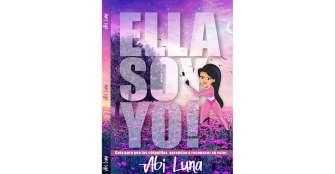 """Con Ella soy Yo, Aby Luna quiere """"entrar en la mente y el corazón de las jovencitas"""""""