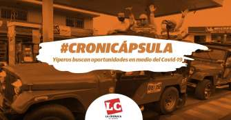 #Cronicápsula | Yiperos buscan oportunidades en medio del Covid-19