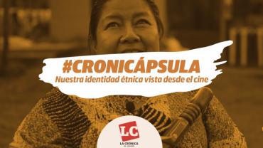 cronicapsula-nuestra-identidad-etnica-vista-desde-el-cine