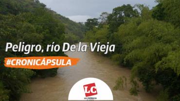 #Cronicápsula | Peligro, río De la Vieja